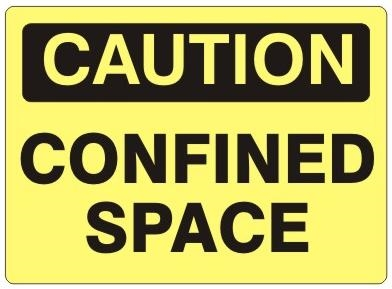 CAUTION CONFINED SPACE Signs - Choose 7 X 10 - 10 X 14, Self Adhesive Vinyl, Plastic or Aluminum.
