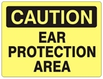 CAUTION EAR PROTECTION AREA Sign - Choose 7 X 10 - 10 X 14, Self Adhesive Vinyl, Plastic or Aluminum.
