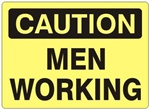 CAUTION MEN WORKING Sign - Choose 7 X 10 - 10 X 14, Self Adhesive Vinyl, Plastic or Aluminum.
