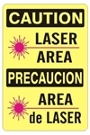 Bilingual Caution Laser Area Sign - Choose 10 X 14 - 14 x 20, Self Adhesive Vinyl, Plastic or Aluminum.