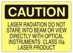 Caution Laser Radiation Do Not Stare Into Beam or View Directly With Optical Instruments Class IIIa Laser Product Sign - Choose 7 X 10 - 10 X 14, Self Adhesive Vinyl, Plastic or Aluminum.