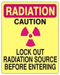 Caution Lock Out Radiation Source Before Entering Sign - Choose 7 X 10 - 10 X 14, Self Adhesive Vinyl, Plastic or Aluminum.