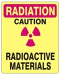 RADIATION CAUTION RADIOACTIVE MATERIALS Sign - Choose 7 X 10 - 10 X 14, Self Adhesive Vinyl, Plastic or Aluminum.