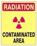 RADIATION CONTAMINATED AREA Sign - Choose 7 X 10 - 10 X 14, Self Adhesive Vinyl, Plastic or Aluminum.