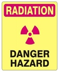 RADIATION DANGER HAZARD Sign - Choose 7 X 10 - 10 X 14, Self Adhesive Vinyl, Plastic or Aluminum.