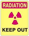 RADIATION KEEP OUT Sign - Choose 7 X 10 - 10 X 14, Self Adhesive Vinyl, Plastic or Aluminum.