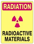 RADIATION RADIOACTIVE MATERIALS Sign - Choose 7 X 10 - 10 X 14, Self Adhesive Vinyl, Plastic or Aluminum.