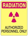 RADIATION AUTHORIZED PERSONNEL ONLY Sign - Choose 7 X 10 - 10 X 14, Self Adhesive Vinyl, Plastic or Aluminum.