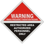 Warning Radio-Frequency Radiation Hazard, Restricted Area, Authorized Personnel Only Sign - 9 X 9 Aluminum