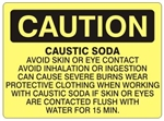 CAUSTIC SODA Warning Sign - Choose 7 X 10 - 10 X 14, Self Adhesive Vinyl, Plastic or Aluminum.