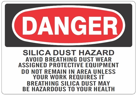 DANGER SILICA DUST HAZARD AVOID BREATHING DUST WEAR ASSIGNED PROTECTIVE EQUIPMENT... Sign - Choose 7 X 10 - 10 X 14, Self Adhesive Vinyl, Plastic or Aluminum.