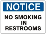 NOTICE NO SMOKING IN RESTROOMS Sign - Choose 7 X 10 - 10 X 14, Self Adhesive Vinyl, Plastic or Aluminum.