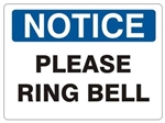 NOTICE PLEASE RING BELL Sign - Choose 7 X 10 - 10 X 14, Self Adhesive Vinyl, Plastic or Aluminum.