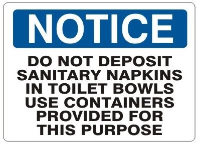 NOTICE Sign - DO NOT DEPOSIT SANITARY NAPKINS IN TOILET