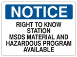 Notice Right To Know, MSDS Material And Hazard Program Available Sign - Choose 7 X 10 - 10 X 14, Self Adhesive Vinyl, Plastic or Aluminum.