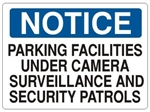 Notice Parking Facilities Under Camera Surveillance And Security Patrols Sign - Choose 7 X 10 - 10 X 14, Self Adhesive Vinyl, Plastic or Aluminum.