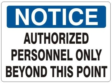 Authorized Personnel Only Beyond This Point Notice Signs