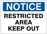 NOTICE RESTRICTED AREA KEEP OUT Sign - Choose 7 X 10 - 10 X 14, Self Adhesive Vinyl, Plastic or Aluminum.