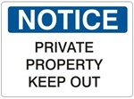NOTICE PRIVATE PROPERTY KEEP OUT Sign - Choose 7 X 10 - 10 X 14, Self Adhesive Vinyl, Plastic or Aluminum.