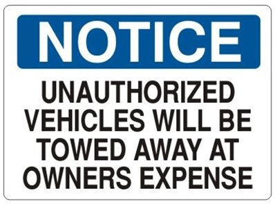 UNAUTHORIZED VEHICLES WILL BE TOWED Signs - Choose 7 X 10 - 10 X 14, Self Adhesive Vinyl, Plastic or Aluminum.