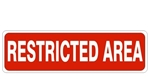 RESTRICTED AREA Sign, 4 X 20 Choose Self Adhesive Vinyl, Plastic or Aluminum.