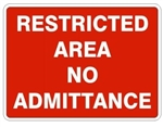 RESTRICTED AREA NO ADMITTANCE Sign - Choose 7 X 10 - 10 X 14, Self Adhesive Vinyl, Plastic or Aluminum.
