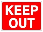 KEEP OUT Sign - Choose 7 X 10 - 10 X 14, Self Adhesive Vinyl, Plastic or Aluminum.