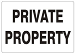 PRIVATE PROPERTY Sign - Choose 7 X 10 - 10 X 14, Self Adhesive Vinyl, Plastic or Aluminum.