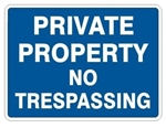 PRIVATE PROPERTY NO TRESPASSING Sign - Choose 7 X 10 - 10 X 14, Self Adhesive Vinyl, Plastic or Aluminum.