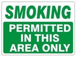 SMOKING PERMITTED IN THIS AREA ONLY Sign - Choose 7 X 10 - 10 X 14, Self Adhesive Vinyl, Plastic or Aluminum.