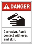DANGER Corrosive. Avoid contact with eyes and skin. ANSI Z535 Safety Sign - Choose 7 X 10 - 10 X 14, Pressure Sensitive Vinyl, Plastic or Aluminum