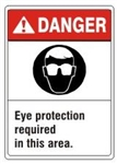 DANGER Eye protection required in this area. ANSI Z535 Safety Sign - Choose 7 X 10 - 10 X 14, Pressure Sensitive Vinyl, Plastic or Aluminum