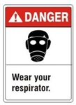 Danger Wear your respirator. ANSI Z535 Safety Sign - Choose 7 X 10 - 10 X 14, Pressure Sensitive Vinyl, Plastic or Aluminum