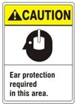 CAUTION Ear protection required in this area. ANSI Z535 Safety Sign - Choose 7 X 10 - 10 X 14, Pressure Sensitive Vinyl, Plastic or Aluminum