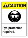 CAUTION Eye protection required. ANSI Z535 Safety Sign - Choose 7 X 10 - 10 X 14, Pressure Sensitive Vinyl, Plastic or Aluminum