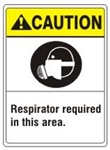CAUTION Respirator required in this area. ANSI Z535 Safety Sign - Choose 7 X 10 - 10 X 14, Pressure Sensitive Vinyl, Plastic or Aluminum