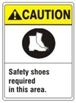 CAUTION Safety shoes required in this area ANSI Z535 Safety Sign - Choose 7 X 10 - 10 X 14, Pressure Sensitive Vinyl, Plastic or Aluminum
