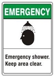 Emergency shower. Keep area clear. ANSI Z535 Safety Sign - Choose 7 X 10 - 10 X 14, Pressure Sensitive Vinyl, Plastic or Aluminum