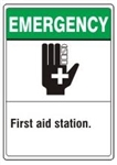 EMERGENCY First aid station. ANSI Z535 Safety Sign - Choose 7 X 10 - 10 X 14, Pressure Sensitive Vinyl, Plastic or Aluminum