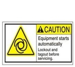 CAUTION Equipment starts automatically Lockout and Tagout before servicing. ANSI Equipment Label, Choose from 3 Sizes