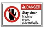 DANGER Stay Clear. Machine moves automatically. ANSI Equipment Safety Label, Choose from 3 Sizes