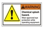 WARNING - Chemical splash hazard. wear approved protection while operating equipment. ANSI Personal Protection Safety Labels, Choose from 3 Sizes