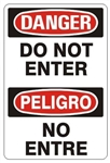 DANGER/PELIGRO DO NOT ENTER, Bilingual Sign - Choose 10 X 14 - 14 X 20, Self Adhesive Vinyl, Plastic or Aluminum.