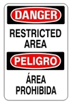 DANGER/PELIGRO RESTRICTED AREA, Bilingual Sign - Choose 10 X 14 - 14 X 20, Self Adhesive Vinyl, Plastic or Aluminum.