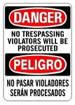DANGER/PELIGRO NO TRESPASSING VIOLATORS WILL BE PROSECUTED, Bilingual Sign - Choose 10 X 14 - 14 X 20, Self Adhesive Vinyl, Plastic or Aluminum.