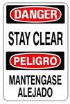 DANGER/PELIGRO STAY CLEAR, Bilingual Signs - Choose 10 X 14 - 14 X 20, Self Adhesive Vinyl, Plastic or Aluminum.