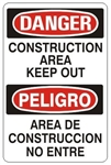 DANGER/PELIGRO CONSTRUCTION AREA KEEP OUT, Bilingual Sign - Choose 10 X 14 - 14 X 20, Self Adhesive Vinyl, Plastic or Aluminum.