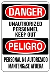 DANGER/PELIGRO UNAUTHORIZED PERSONNEL KEEP OUT, Bilingual Sign - Choose 10 X 14 - 14 X 20, Self Adhesive Vinyl, Plastic or Aluminum.