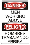 DANGER/PELIGRO MEN WORKING ABOVE, Bilingual Sign - Choose 10 X 14 - 14 X 20, Self Adhesive Vinyl, Plastic or Aluminum.