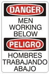 DANGER/PELIGRO MEN WORKING BELOW, Bilingual Sign - Choose 10 X 14 - 14 X 20, Self Adhesive Vinyl, Plastic or Aluminum.